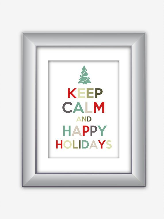 Keep Calm and Happy Holidays Christmas Holiday by NurulDesigns, $5.00
