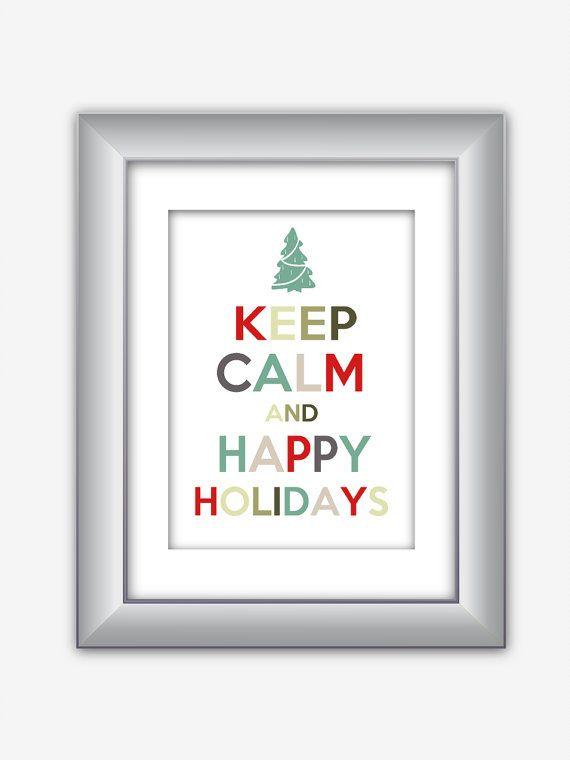 Keep Calm and Happy Holidays Christmas Holiday by NurulDesigns, $5.00