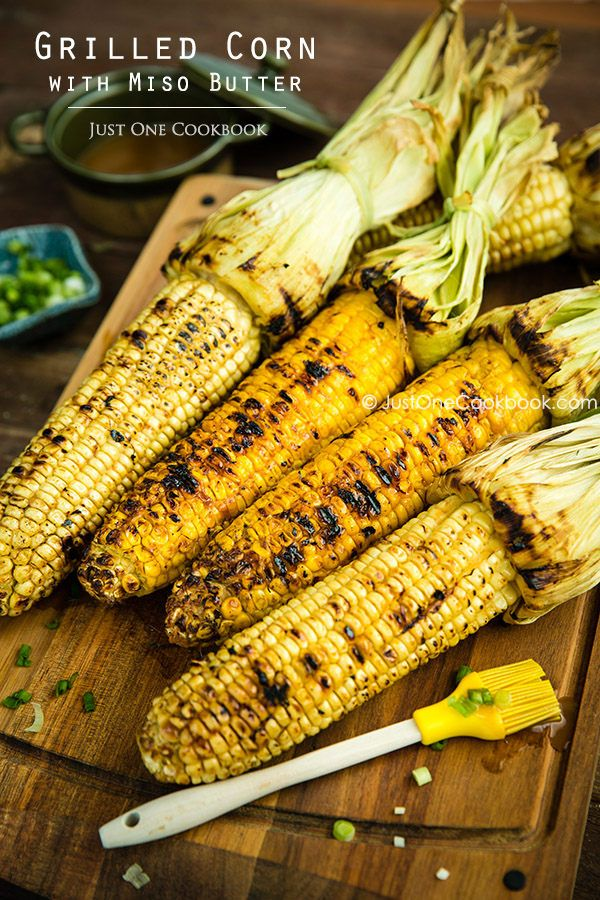 Grilled Corn wtih Miso Butter   Easy Japanese Recipes