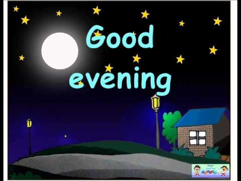 good evening good night song