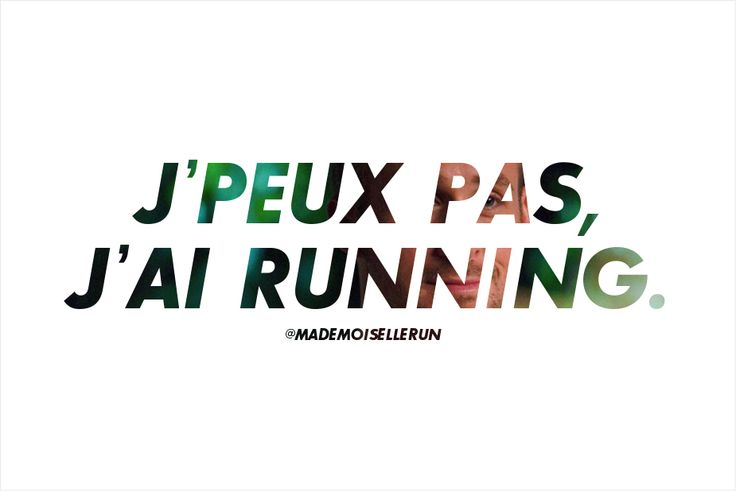 Je peux pas j'ai running