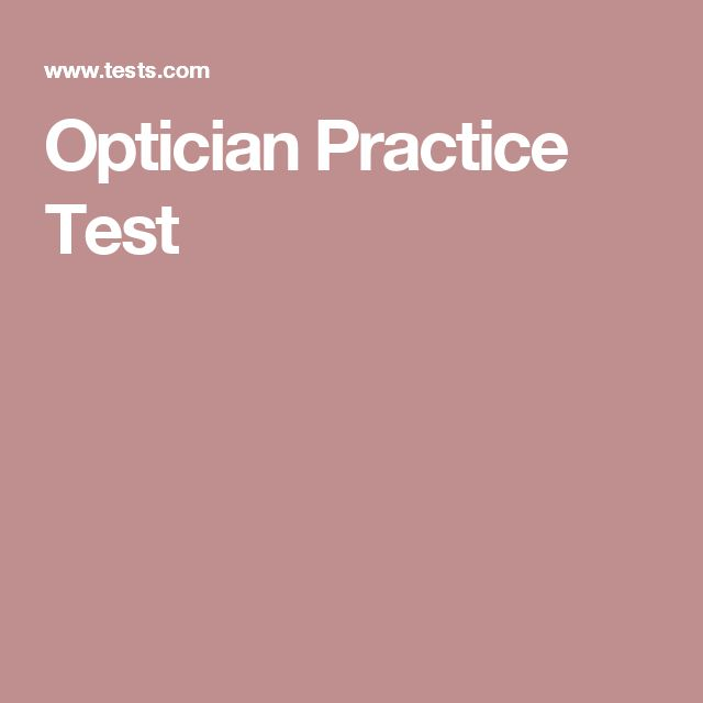 Optician Practice Test