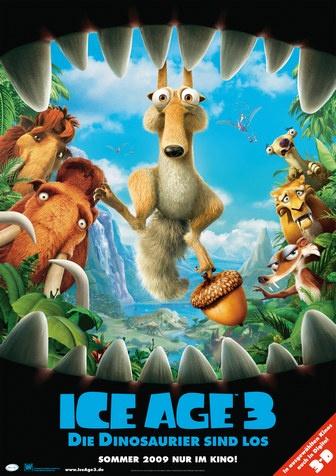 Ice Age 3 Filmplakat (2009) - Ice Age 3, DVD, Blu-ray, Soundtrack, Bücher mit Preis, Ice Age 3 Trailer, AUF EINEN BLICK! + Filminfo: Filmbeschreibung, HD Kinotrailer Links, offizielle Website, Darsteller, Regisseur, Produzent, uvm.