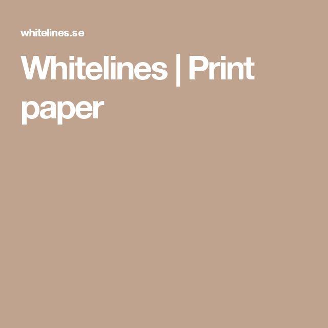 Whitelines | Print paper
