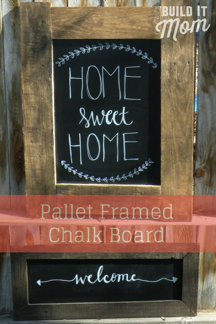 DIY Pallet Framed Chalk Board - Come learn how to make one of these!