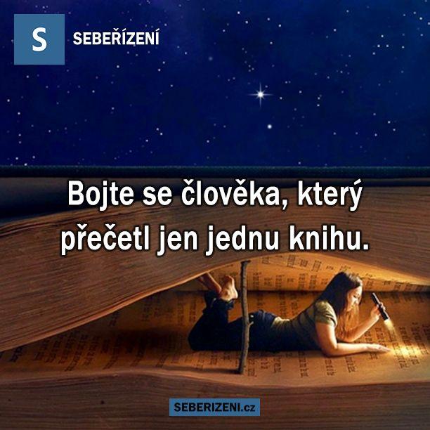 Bojte se člověka, který přečetl jen jednu knihu.