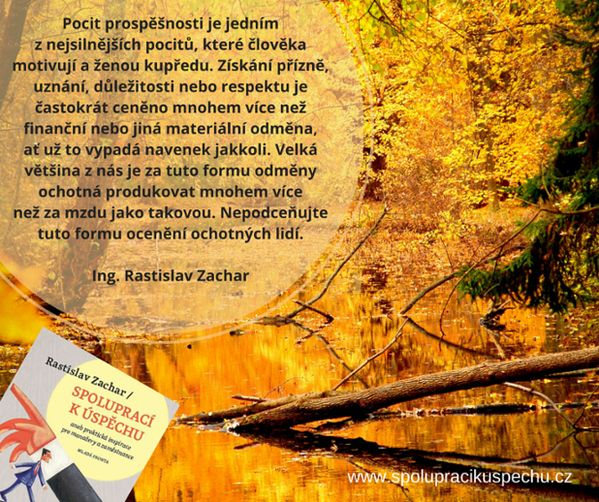 Pocit prospěšnosti je jedním z nejsilnějších pocitů, které člověka motivují a ženou kupředu...  #SpolupraciKuspechu  www.spolupracikuspechu.cz