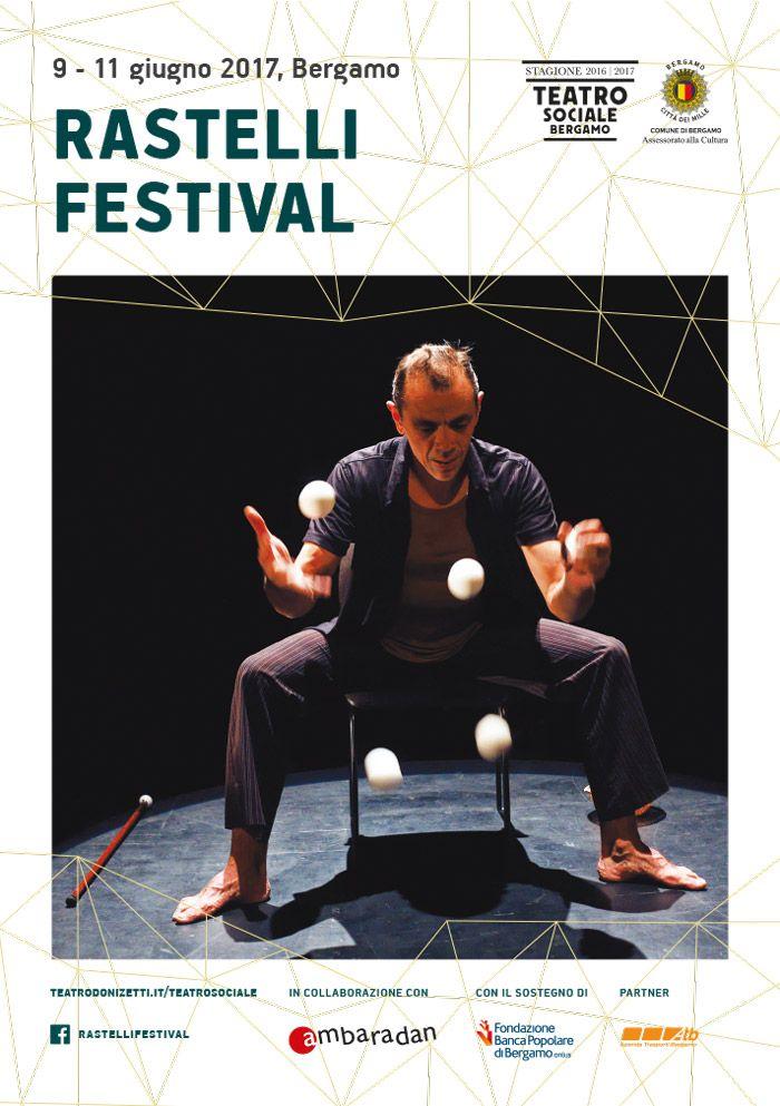 Dal 9 all'11 giugno a Bergamo la seconda edizione del Rastelli Festival! Tre giornate dedicate alla memoria di Enrico Rastelli, straordinario giocoliere e grande innovatore di quest'art…