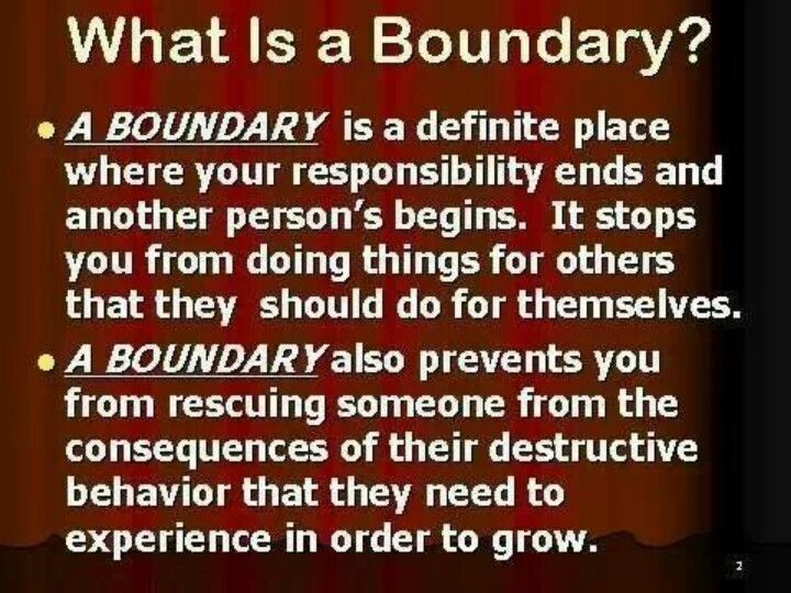USE BOUNDARIES, BE HEALTHY AND STRONG