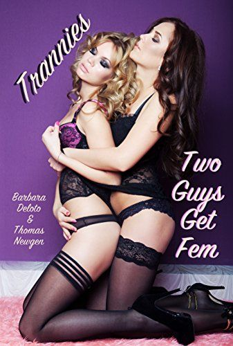 Trannies: Two Guys Get Fem:   A young married couple face the truth about their real selves when the gorgeous wife feminizes and crossdresses her husband, trying to turn him into her girlfriend. She controls her newly feminized husband with male chastity and denial until the wife's belligerent and demeaning boyfriend drives the feminized male to take control and fix everything./pbr /The feminized husband meets a supportive friend along the way who helps her in her quest for transformat...