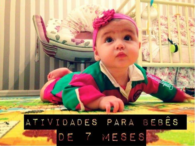 Brincadeiras Para Bebes De 7 Meses Com Imagens Bebe De 7 Meses