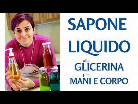 SAPONE LIQUIDO ALLA GLICERINA PER MANI E CORPO FATTO IN CASA - Homemade Glicerine Liquid Soap - YouTube