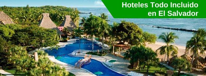 Listado de Hoteles todo incluido en El Salvador. Resorts todo incluido en El Salvador. Playas y otros destinos. Vacaciones all inclusive.