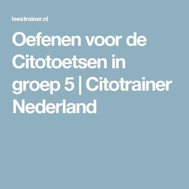 Oefenen voor de Citotoetsen in groep 5 | Citotrainer Nederland
