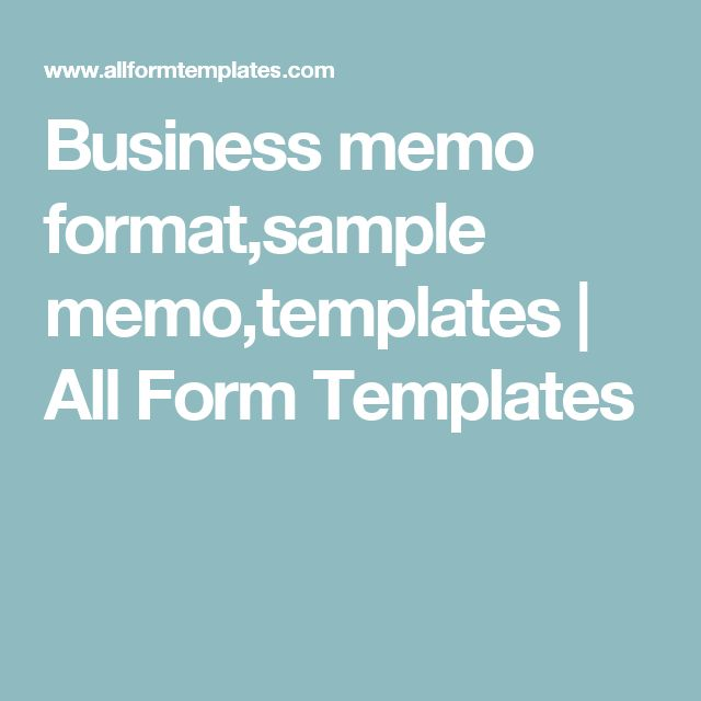 Business memo format,sample memo,templates All Form Templates - sample business memo