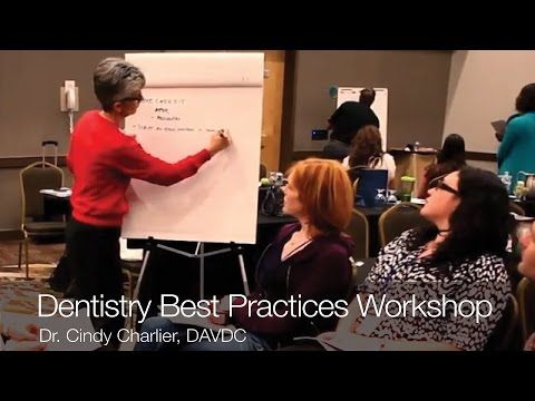 Dentistry Best Practices Workshop - YouTube