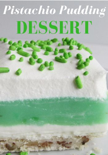 Pistachio Pudding Dessert - a light dessert that is perfect for St. Patrick's Day or any day! Crazy4Smiths