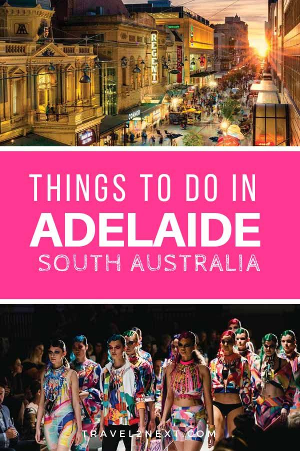 36 Amazing Things To Do In Adelaide Australia Tourism Australia Australia Travel