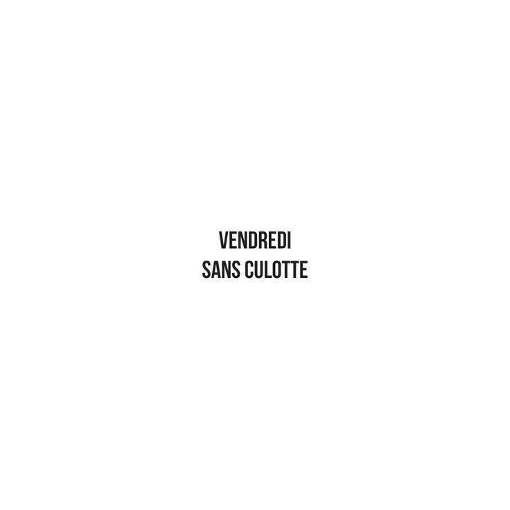 Vendredi sans culotte - #JaimeLaGrenadine
