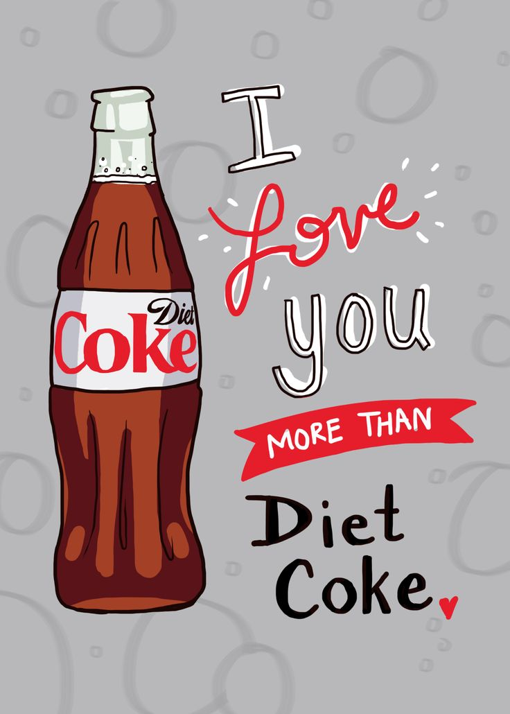 Your sweetheart must be pretty special. Happy Valentine's Day from Diet Coke.
