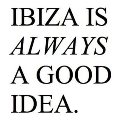 Come to Ibiza - lives always great. suns always shining. hairs always lighter. tans always darker #peace