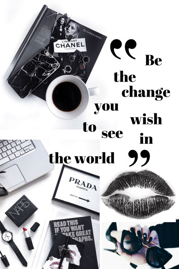 Be the change Back&white Mood Board