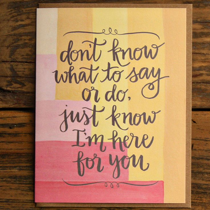 Here for You Sympathy Greeting Card