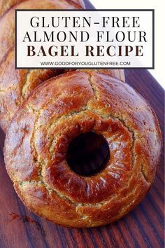 Try this delicious, nutrient-dense and fiber-rich Gluten-Free Bagel recipe featuring Almond Flour and Ground Flaxseed flour. #goodforyouglutenfree