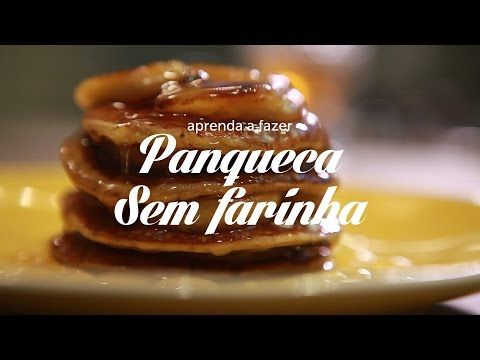 Panqueca sem farinha - Lucilia Diniz