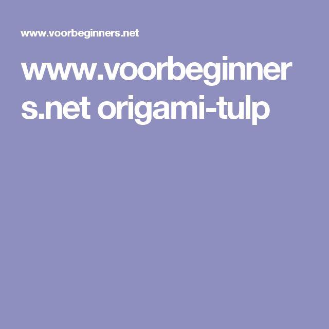 www.voorbeginners.net origami-tulp