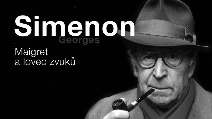 Simenon, Georges: Maigret a lovec zvuků (Rozhlasová hra) DETEKTIVKA