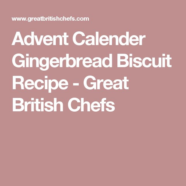 Advent Calender Gingerbread Biscuit Recipe - Great British Chefs