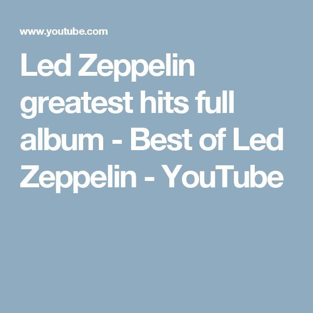 Led Zeppelin greatest hits full album - Best of Led Zeppelin - YouTube