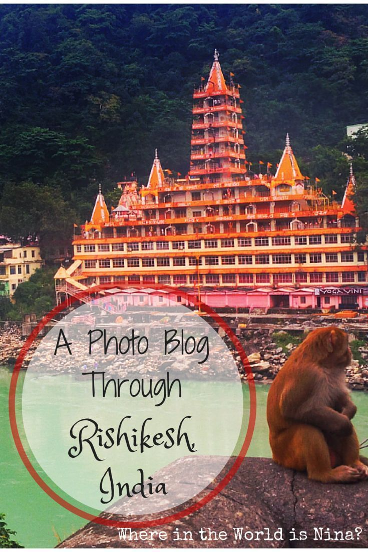 Rishikesh is the gorgeous town in the foothills of the Himalayas of India. Take a visual tour through this lively hippy spot.