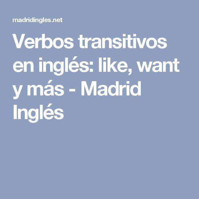 Verbos transitivos en inglés: like, want y más - Madrid Inglés