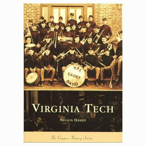 """Virginia Tech"" Book: Campus History Series"