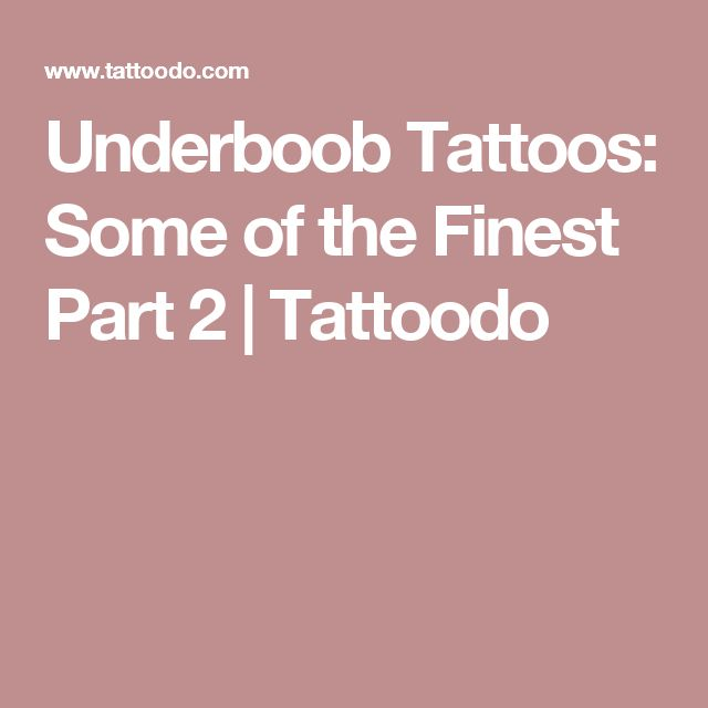 Underboob Tattoos: Some of the Finest Part 2 | Tattoodo