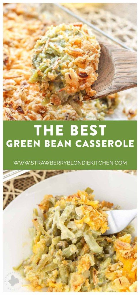 Skip the can of soup this year and make The Best Green Bean Casserole, from scratch.  This version is packed with flavor from the made from scratch fresh mushroom soup, french style green beans, cheddar cheese and french fried onions.  You'll never go back to the can of soup again! #thanksgiving  | Strawberry Blondie Kitchen