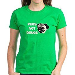 CafePress - Pugs Not Drugs Women's Dark T-Shirt - Womens Cotton T-Shirt, Crew Neck, Comfortable & Soft Classic Tee