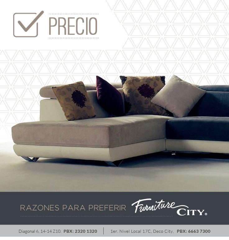 Razones para preferir Furniture City: PRECIO  En Furniture City nos especializamos en calidad y diseño, pero nunca olvidamos que un buen precio es importante.