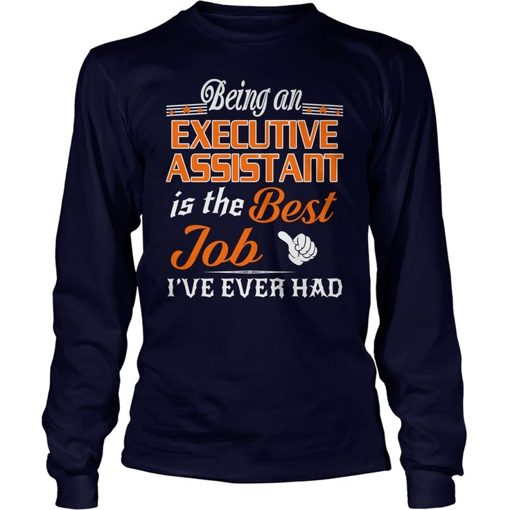 Resume For Administrative Assistant%0A Being An Executive Assistant Is The Best Job TShirt  gift  ideas  Popular   Everything  Videos  Shop  Animals  pets  Architecture  Art  Cars   motorcycles