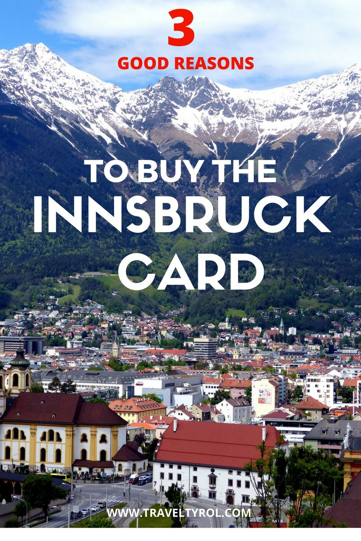 Buying the Innsbruck Card is one of the best ways to fully explore the capital of Tyrol in Austria.