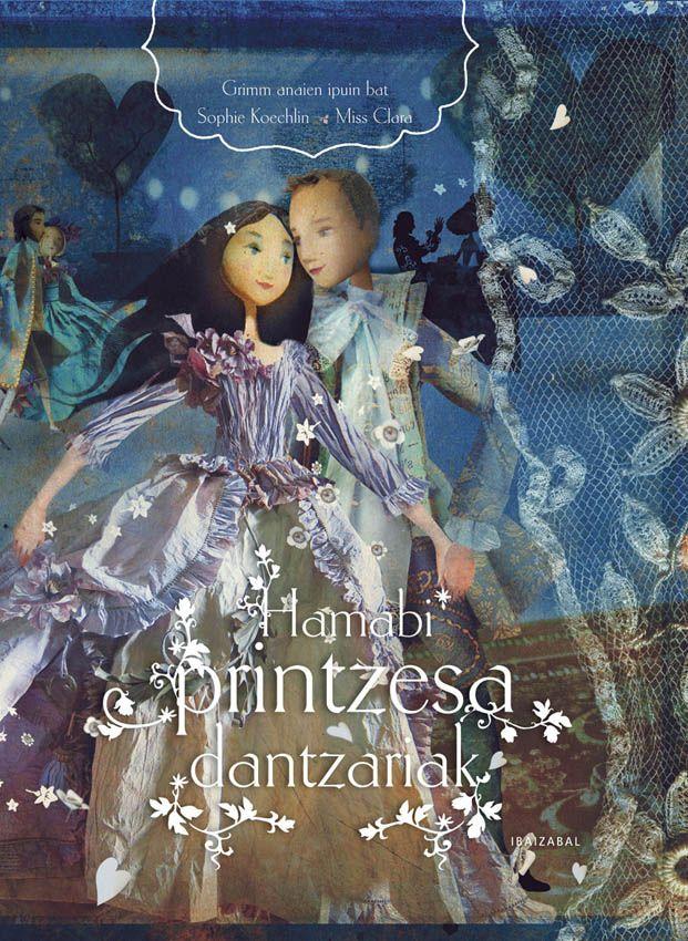 Sophie Koechlin: Hamabi printzera dantzariak (Ibaizabal)