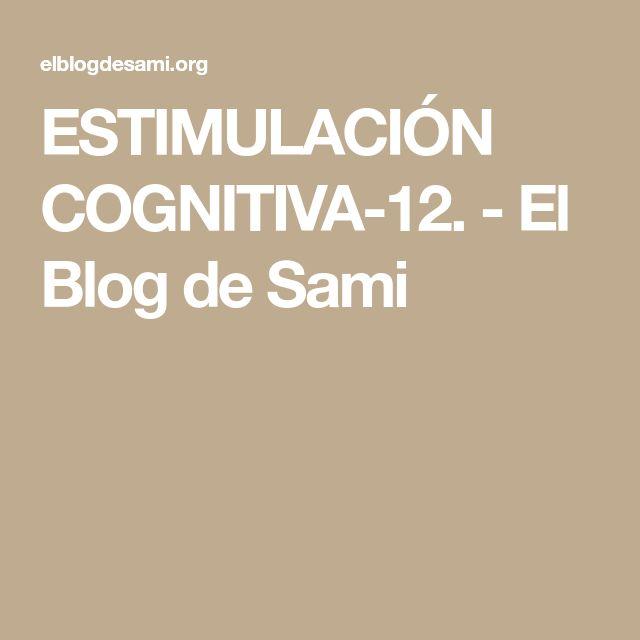 ESTIMULACIÓN COGNITIVA-12. - El Blog de Sami