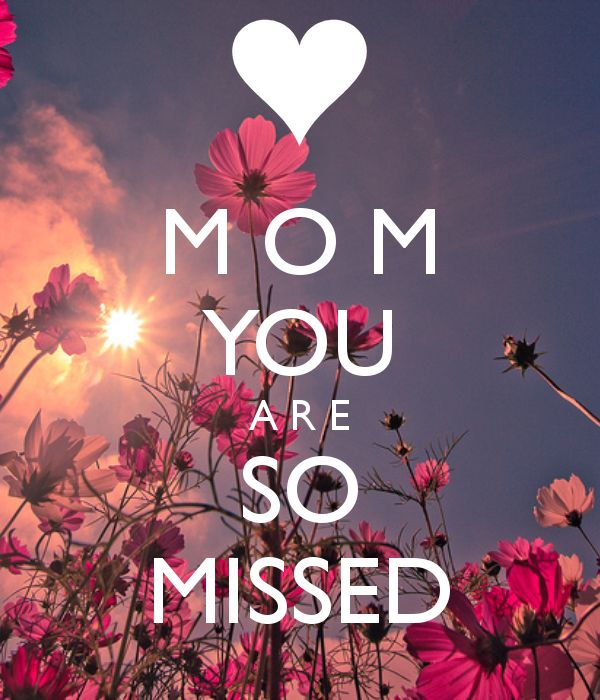 e50b1b1aed37c18ad8cf6ce9058d8c0b my best friend best friends best 25 miss you mom ideas on pinterest miss mom, missing dad,Miss You Mom Meme