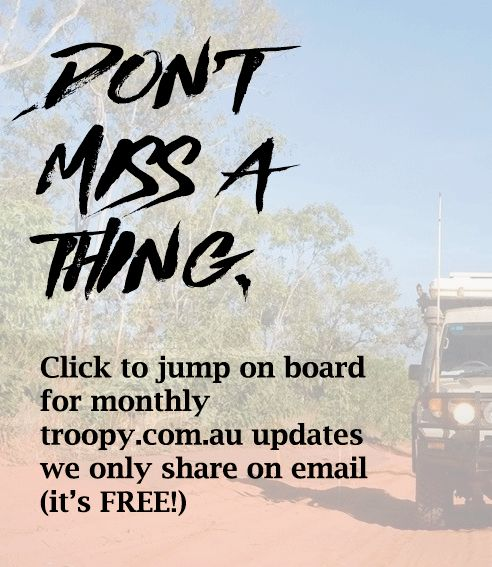 Landcruiser Troopcarrier Monthly Mailing List - Don't Miss A Thing!