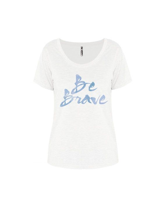 Ladies white tee Be Brave Inspirational tee by ToastStationery