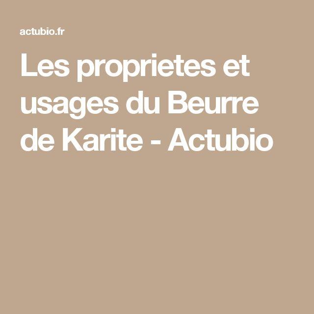 Les proprietes et usages du Beurre de Karite - Actubio