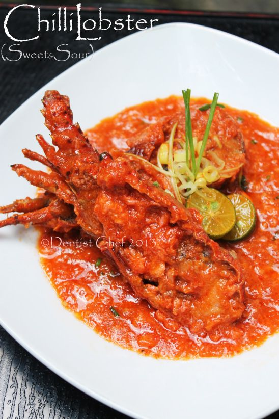 Lobster with Sweet and Sour Chili Sauce Recipe (Resep Lobster Saus Asam Manis ala Singapura)   DENTIST CHEF