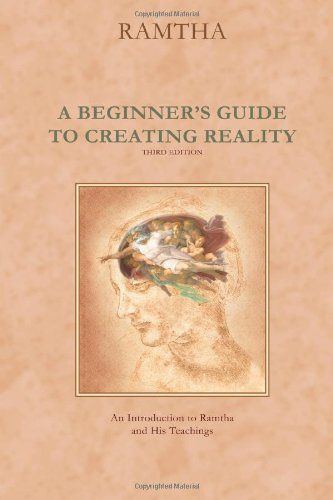 A Beginner's Guide to Creating Reality, Third Edition by Ramtha http://www.amazon.com/dp/1578730279/ref=cm_sw_r_pi_dp_lkIStb0NTQ291281